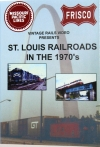 St. Louis Railroads in the 1970's